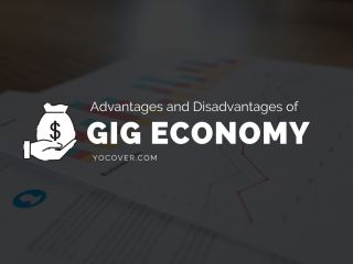 Advantages and Disadvantages of a Gig Economy
