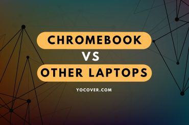 Chromebook Vs Other Laptops