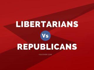 Libertarians Vs Republicans