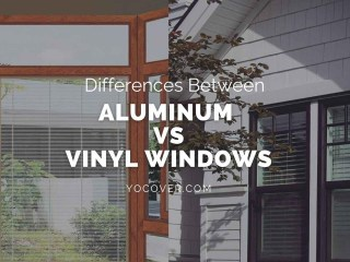 differences between aluminum vs vinyl windows