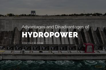 Advantages and Disadvantages of Hydropower