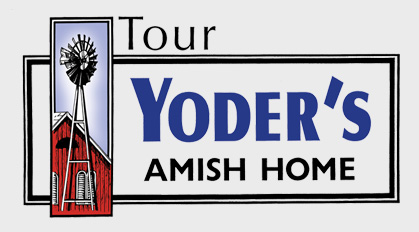Tour Yoder's Amish Home   Experience Amish History & Culture