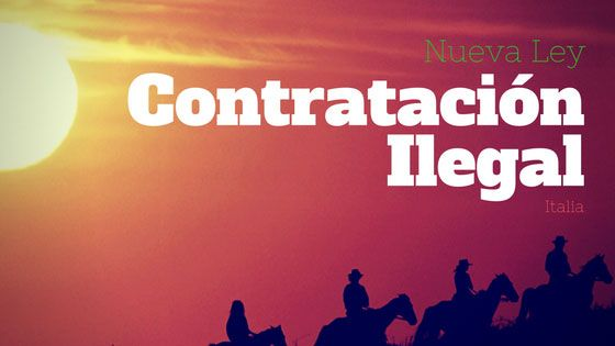 Italia – Nueva ley contra la contratación ilegal
