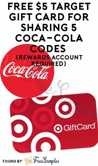 Free $5 Target Gift Card For Sharing 5 Cocacola Codes