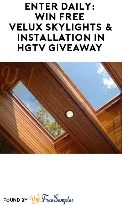 enter daily win free velux skylights