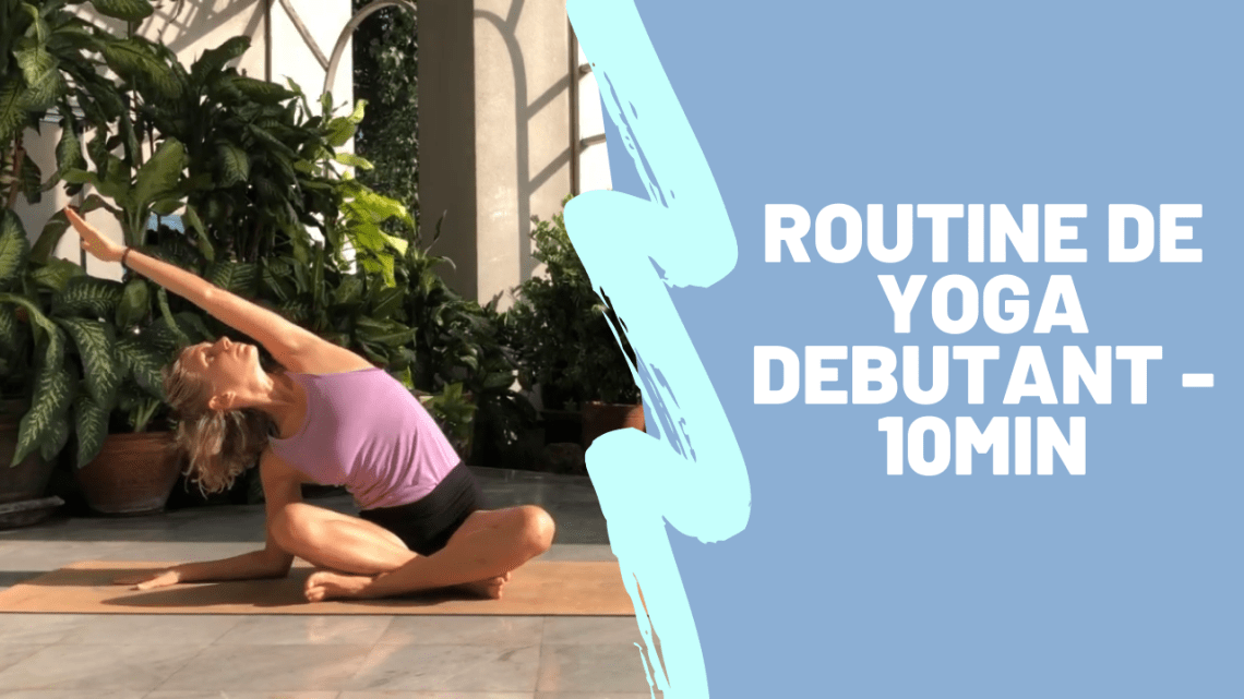 routine-yoga-debutant-10-minutes