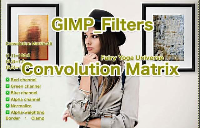 💖GIMP for Mac💘GIMP_フィルター効果(Filters)💚汎用(Generic)_コンボリューション行列【Convolution Matrix】続**18篇Matrix💙