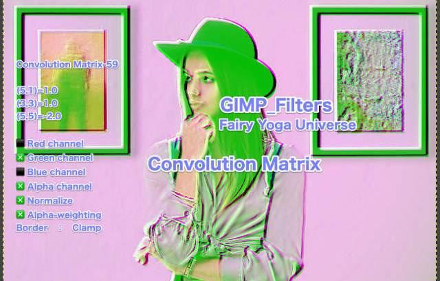 💖GIMP for Mac💘GIMP_フィルター効果(Filters)💚汎用(Generic)_コンボリューション行列【Convolution Matrix】続**50篇RGBチャンネルバージョンa②