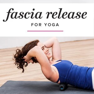 fascia release yoga myofascial release self myofascial online course learn how to