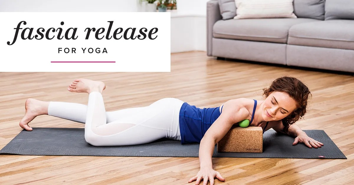 Fascia Release For Yoga Online Course With Yoga Journal
