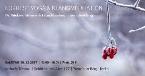 Forrest Yoga Workshop mit Dr. Wiebke Mohme. Dieser Workshop ist eine Verbindung von Yogaasanas, Pranayama & Klängen, da ein Klangkünstler zu Gast ist. Verschmelze in Deine Yogapraxis. Die Klänge helfen Dir, noch tiefer als gewöhnlich in den Yoga und in Deinen eigenen Körper einzutauchen.