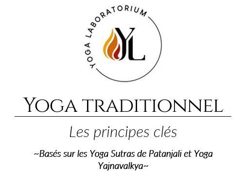 Les principes clés d'une pratique traditionnel basé sur Raja Yoga