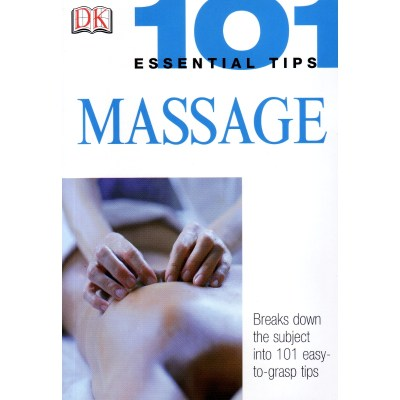 Massage – 101 Essential Tips – Nitya LaCroix