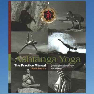 Ashtanga yoga – The practice manual – David Swenson  UUSIPAINOS
