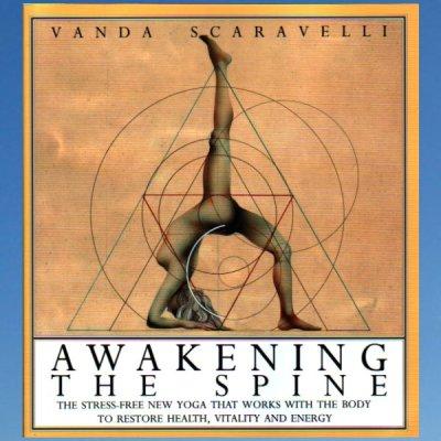 Awakening the Spine – Vanda Scaravelli
