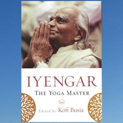 Iyengar: The Yoga Master – Kofi Busia