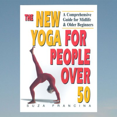 New yoga for people over 50 – Suza Franzina