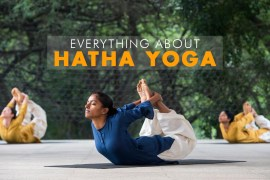 Everything about Hatha Yoga