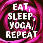 Eat sleep yoga Repeat &copy, Annette Bauer Yogannetteblog.de