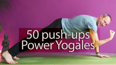 Sneaky 50 push-ups Power Yoga Flow