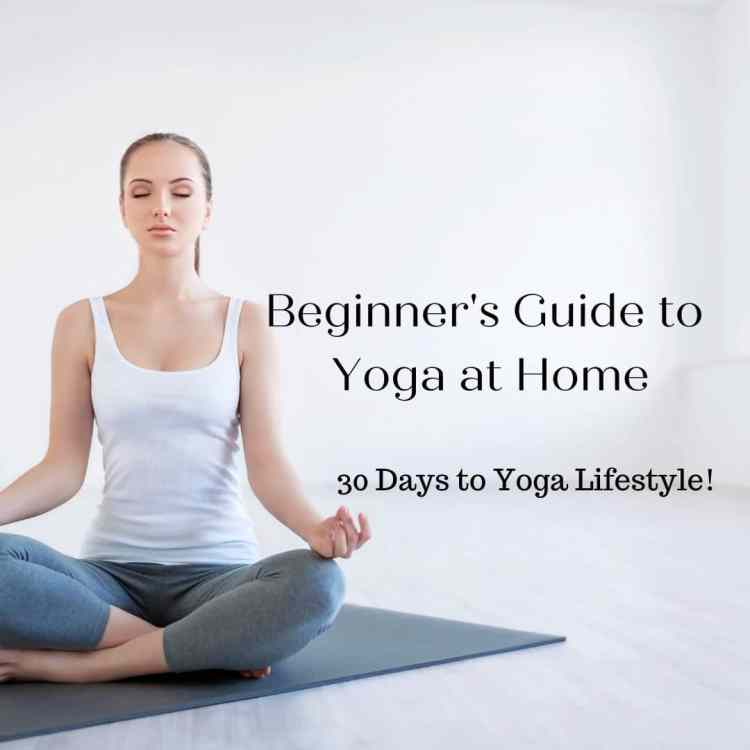 Beginner's Guide to Yoga at Home