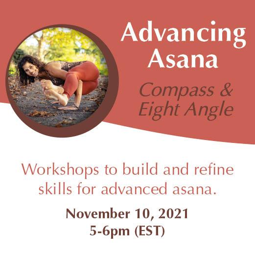Advancing Asana - Compass & Eight Angle, 5-6pm EST with Yoga with Angelina Fox, ERYT500, YACEP, Yoga Teacher and Ayurveda Health Counselor