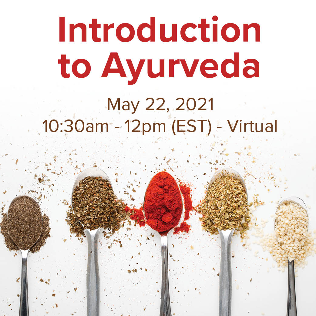 Event Image Introduction to Ayurveda May 22, 2021 10:30am - 12pm EST with Sage & Fettle Ayurveda Angelina Fox, ERYT500, YACEP, Ayurveda Health Counselor and Yoga Teacher in Northern Virginia and Washington DC