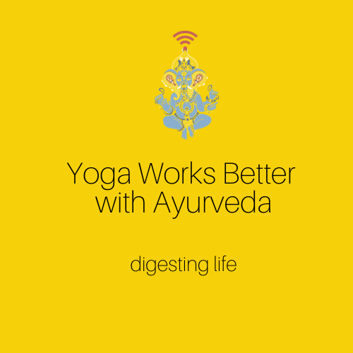 Yoga Works Better with Ayurveda