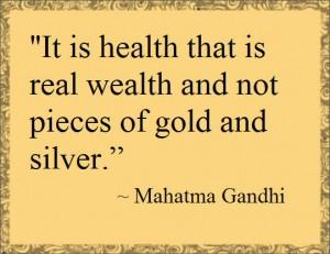 health is real wealth-gahndi