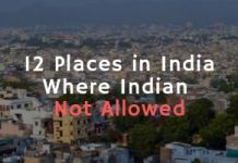 12 Places in India Where Indian Not Allowed