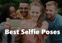 Best Selfie Poses and Tips