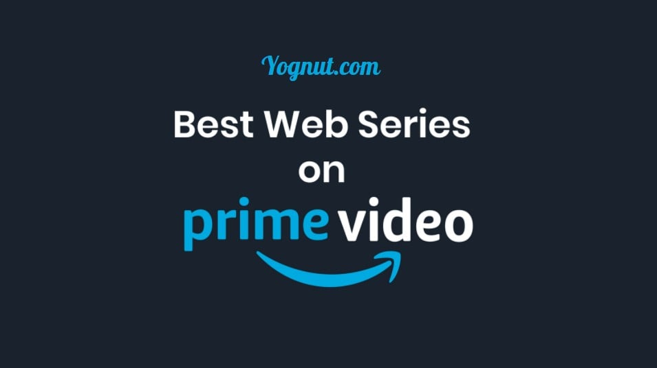 Best web series on Prime Video