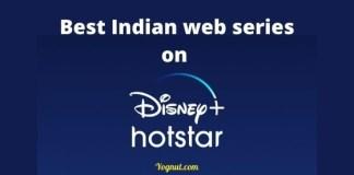 Top 7 Best Indian web series on Disney+ Hotstar