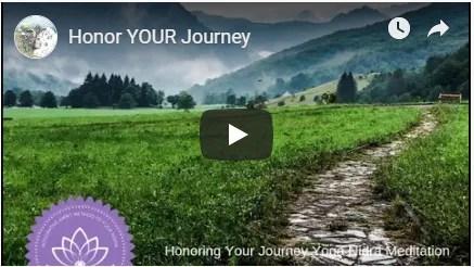 Honor your journey meditation image