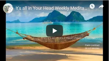 It All In Your Head Weekly Meditation Image