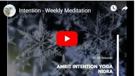 Intention weekly meditation image