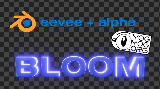 Eevee + Alpha : Bloom