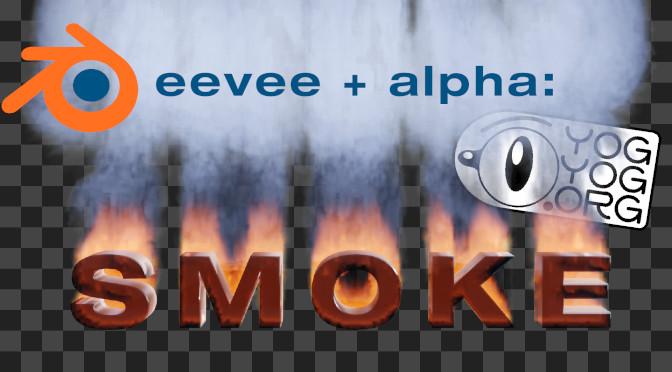 Eevee + Alpha : Smoke