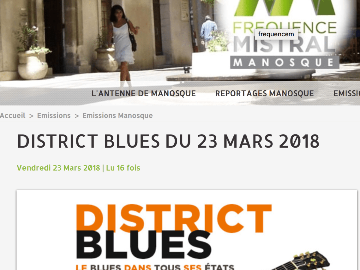 sur DISTRICT BLUES – Radio Mistral, notre live session #1