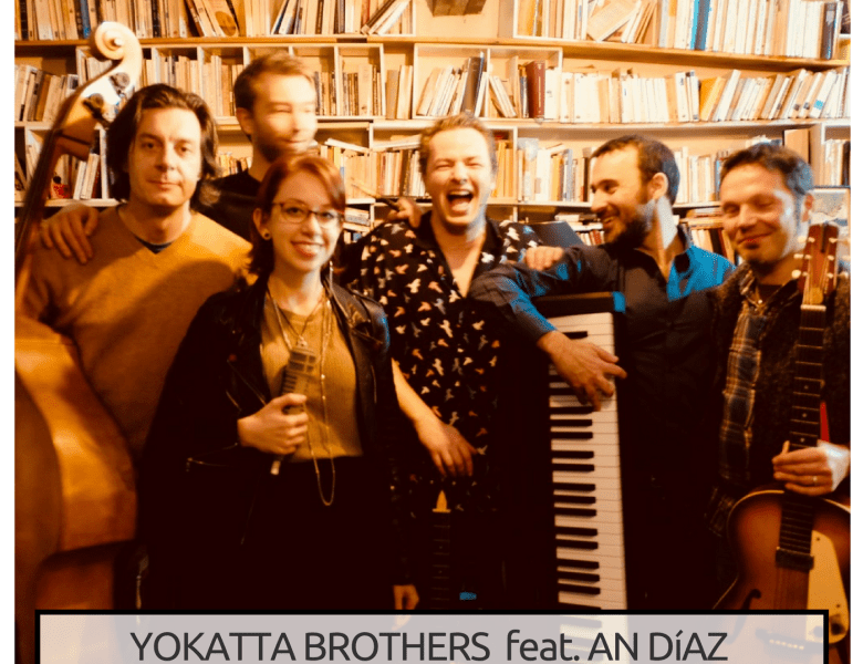 Yokatta live session #4 – Yokatta brothers feat. An Díaz