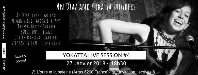 Yokatta Live session #4 – 27 Janvier 2018 – Yokatta brothers feat. An Diaz