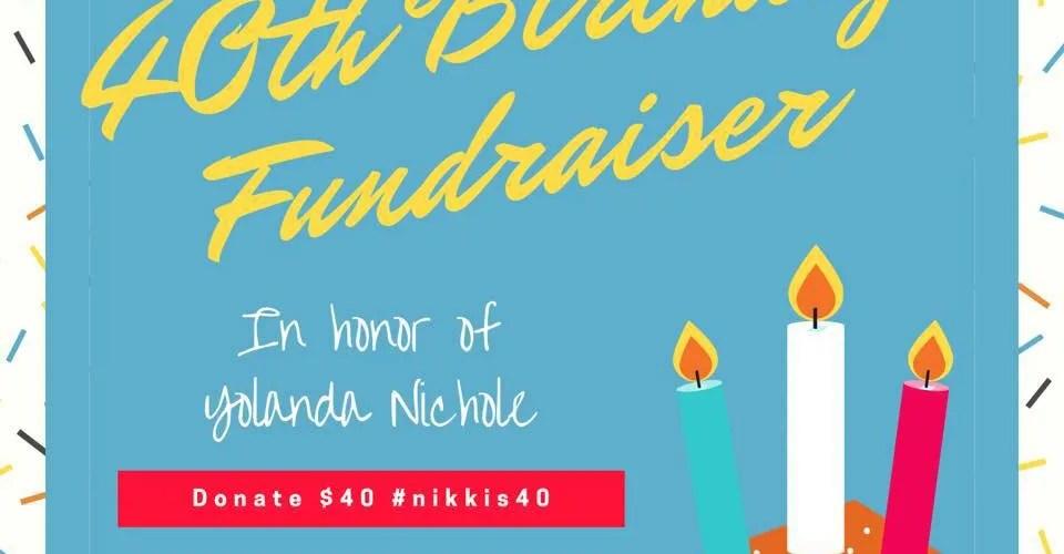 #nikkis40 Homelessness Fundraiser