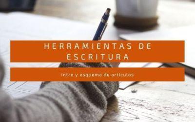Herramientas de escritura -1 (índice de artículos)