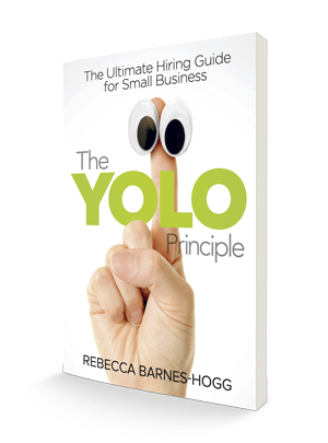 The YOLO Principle: The Ultimate Hiring Guide for Small Business  (Wholesale) | YOLO Insights®