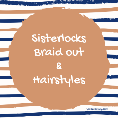 Sisterlocks Braid out and Hairstyles