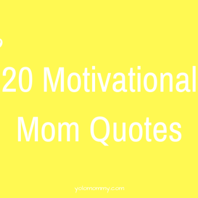 Mommy Motivation