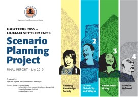 gauteng-2055-human-settlements-scenario-planning-project-report-by-mphathi-nyewe-1-638