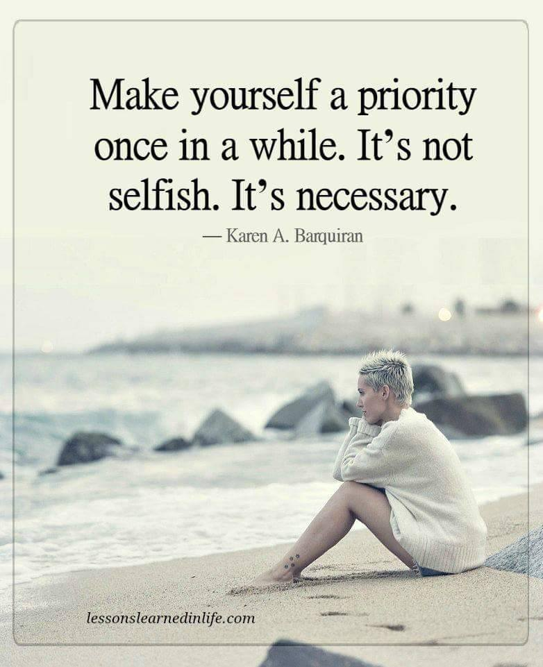 Make Yourself A Priority Once In A While  Quote