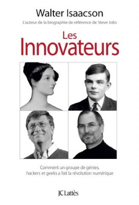 Les innovateurs Walter Isaacson