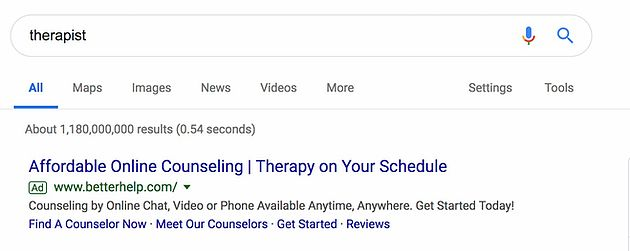 """A google search for the word """"therapist"""" receives 1.18 billion results in 0.54 seconds. The first result reads, """"Affordable Online Counseling 